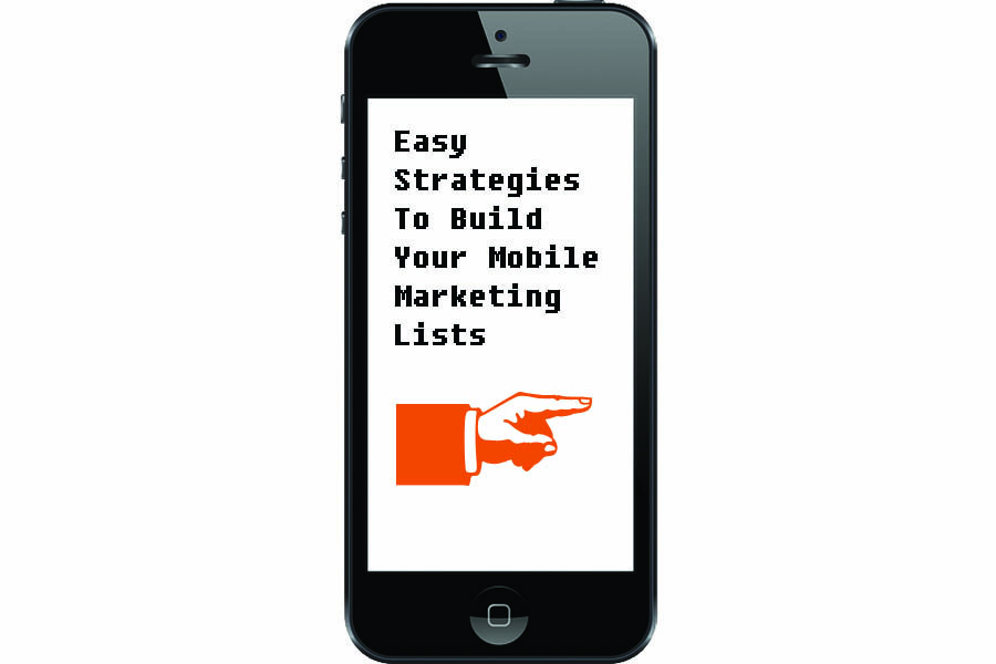 Easy strategies to build your mobile marketing lists for Marketing to builders