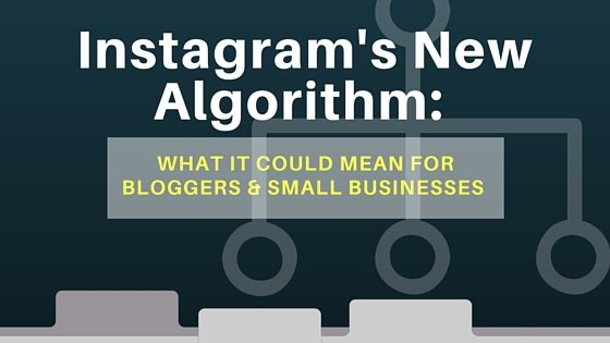 Instagram's new algorithm